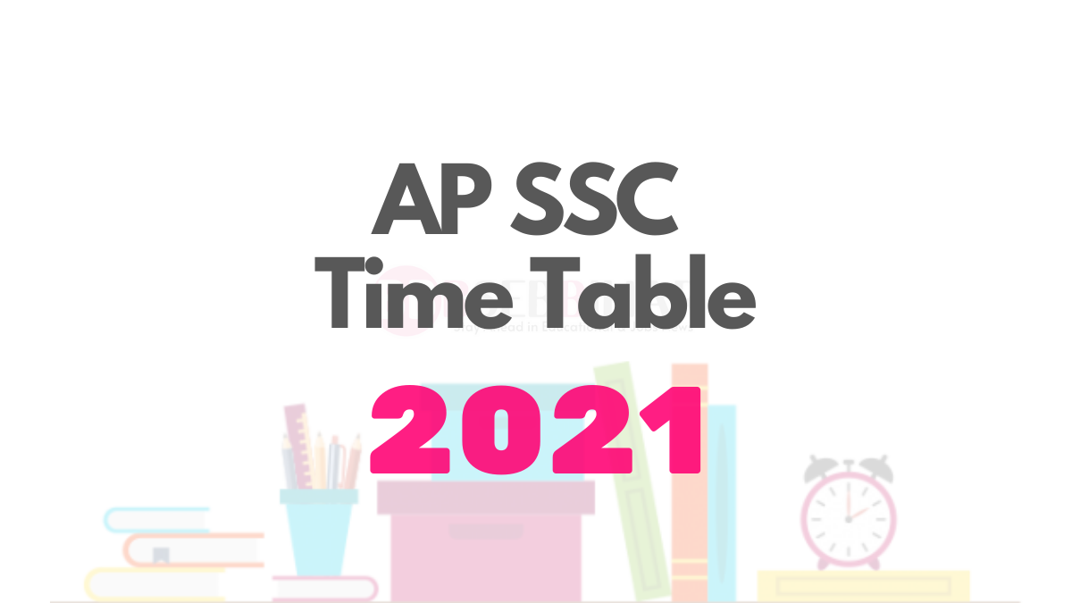 ap ssc time table 2021, ap 10th class public exam time table 2021, ap 10th class exam time table 2021 new, 10th public exam time table 2020 ap, ap 10th class exams 2021, ap ssc exam date 2021, 10th class exam date 2020 2021, 10th class final exam date 2021, 10th class exam date 2021,
